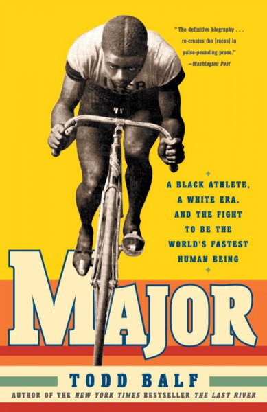 Major : a Black athlete, a White era, and the fight to be the world