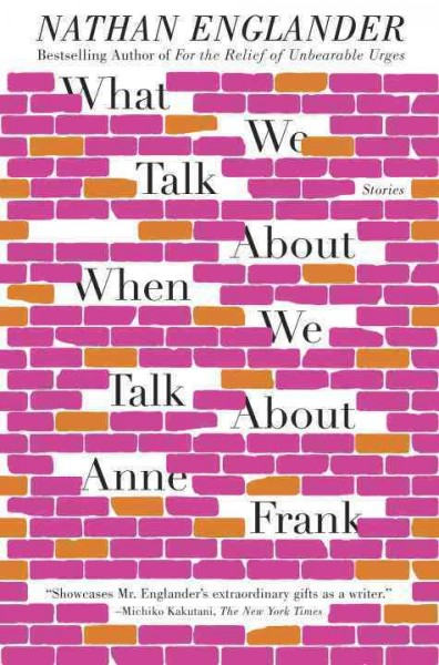 What we talk about when we talk about Anne Frank : : stories