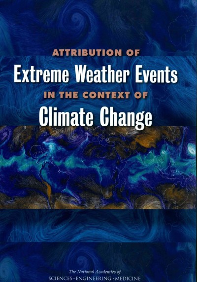 Attribution of Extreme Weather Events in the Context of Climate Change