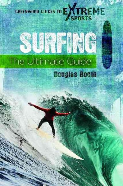 Surfing : the ultimate guide /
