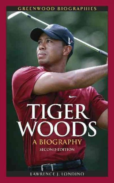 Tiger Woods : a biography /