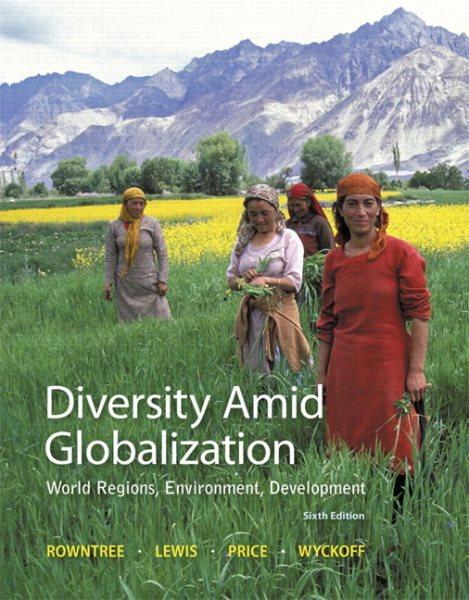 Diversity amid globalization : world regions, environment, development