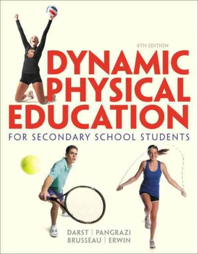 Dynamic physical education : for secondary school students /