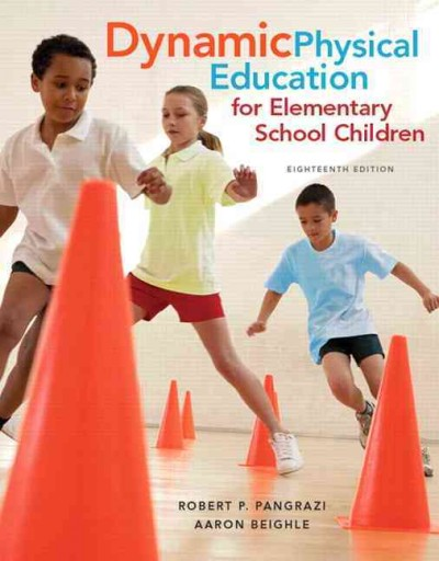 Dynamic physical education for elementary school children /
