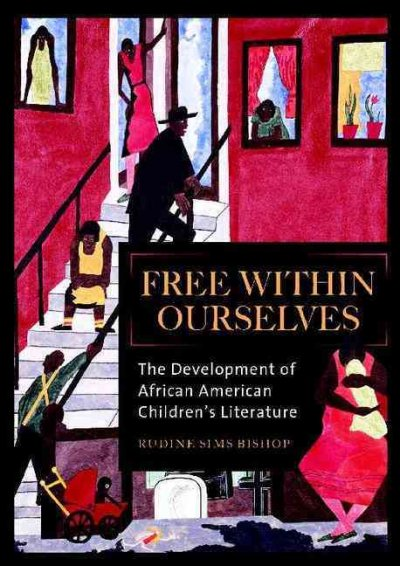 Free within ourselves : the development of African American children
