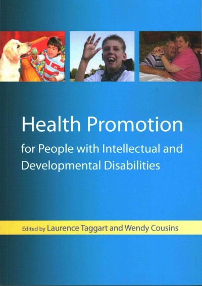 Health promotion for people with intellectual and developmental disabilities /