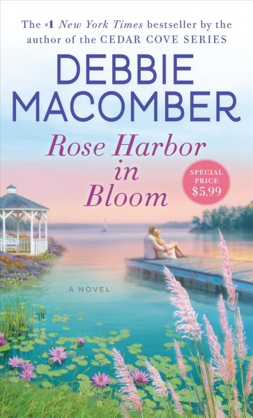 Rose Harbor in bloom : : a novel