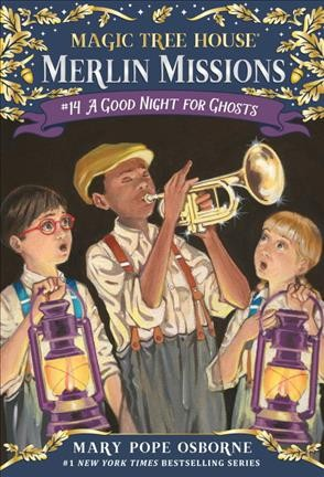 Magic Tree House #42:A Good Night for Ghosts