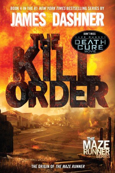 The Maze Runner Prequel:The Kill Order 移動迷宮前傳:格殺指令