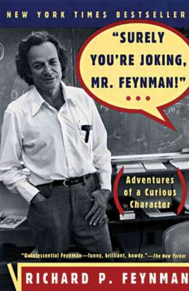 Surely You`re Joking- Mr. Feynman!: Advent
