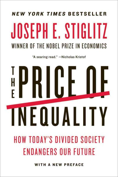 The Price of Inequality:How Today
