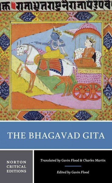 The Bhagavad gita : : a new translation- contexts- criticism
