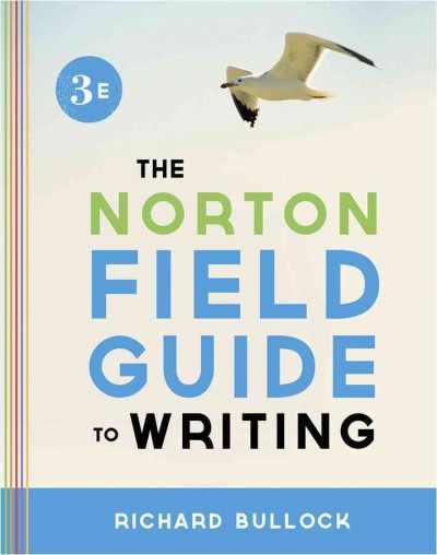 The Norton field guide to writing /