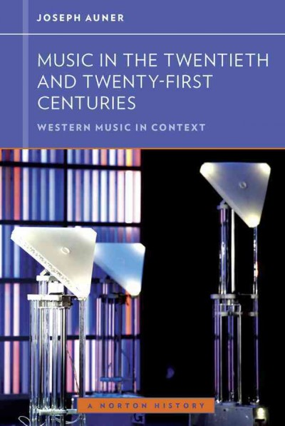 Music in the twentieth and twenty-first centuries /