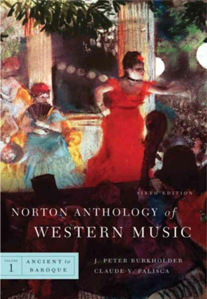 Norton anthology of western music /