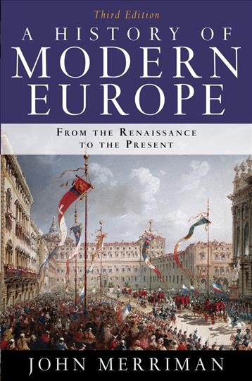 A history of modern Europe : from the Renaissance to the present /