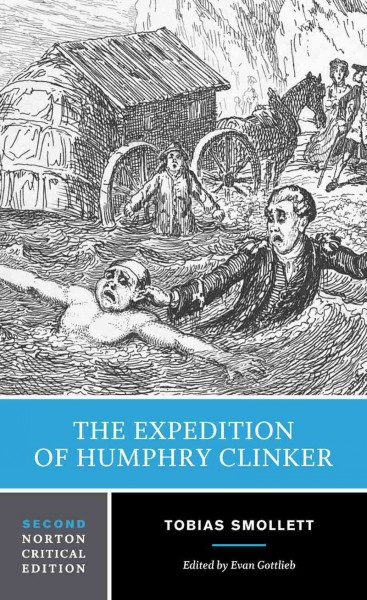 The expedition of Humphry Clinker : : an authoritative text- backgrounds and contexts criticism