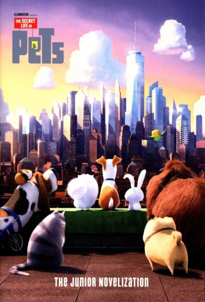 Secret Life of Pets:The Junior Novelization 寵物當家電影小說