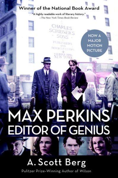 Max Perkins:Editor of Genius 天才:麥斯威爾‧柏金斯與他的作家們,聯手撐起文學夢想的時代