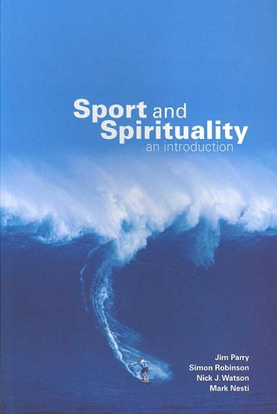 Sport and spirituality : an introduction /