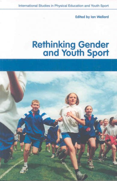 Rethinking gender and youth sport /