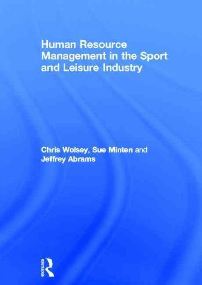 Human resource management in the sport and leisure industry /