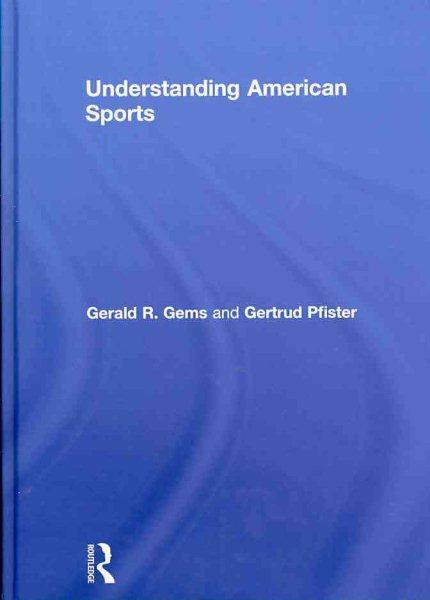 Understanding American sports /