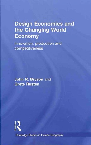 Design economies and the changing world economy:innovation, production and competitiveness