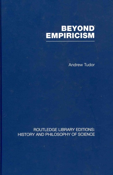 Beyond empiricism : philosophy of science in sociology /
