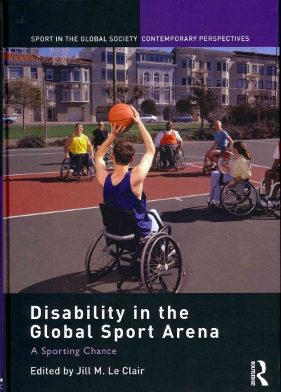 Disability in the global sport arena : a sporting chance /