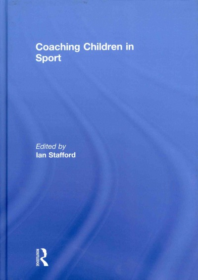 Coaching children in sport /
