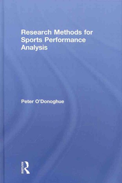 Research methods for sports performance analysis /