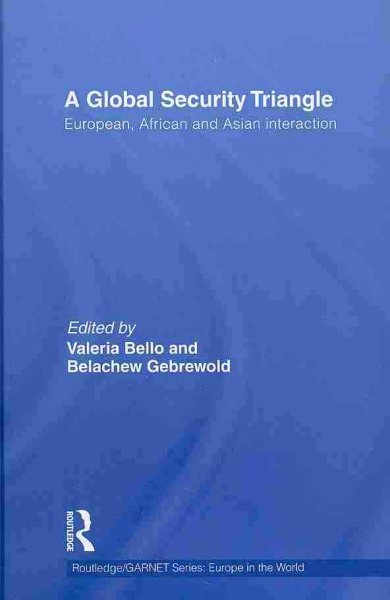A global security triangle:European, African and Asian interaction