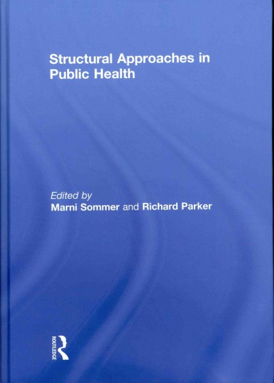 Structural approaches in public health /