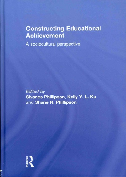 Constructing educational achievement : a sociocultural perspective /