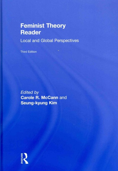 Feminist theory reader : local and global perspectives /