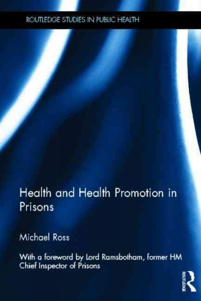 Health and health promotion in prisons /