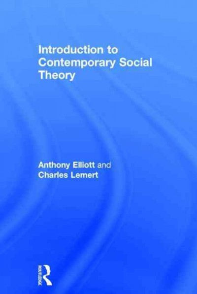 Introduction to contemporary social theory /