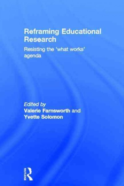 Reframing educational research : resisting the