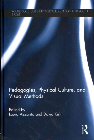 Pedagogies, physical culture, and visual methods /