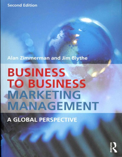 Business to business marketing management : : a global perspective
