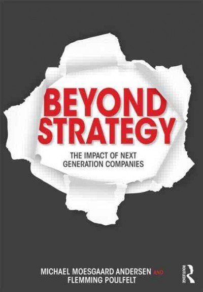 Beyond strategy : : the impact of next generation companies