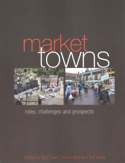 Market towns : roles, challenges, and prospects /