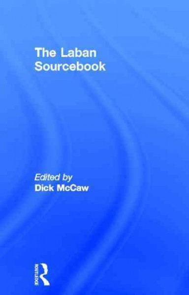 The Laban sourcebook /