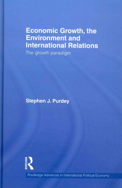 Economic growth, the environment and international relations:the growth paradigm