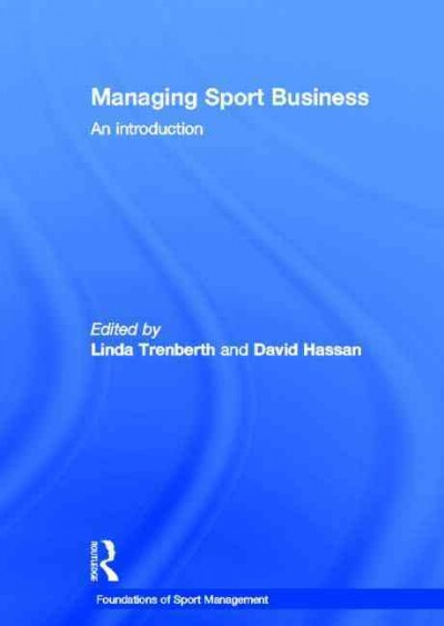 Managing sport business : an introduction /