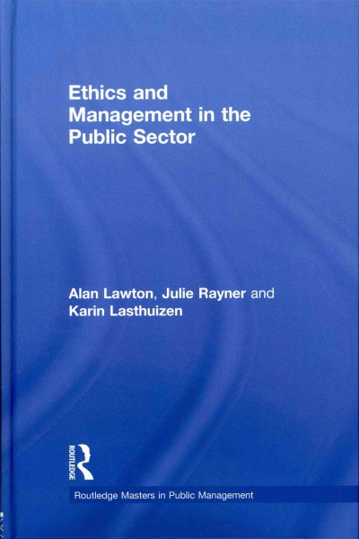 Ethics and management in the public sector /