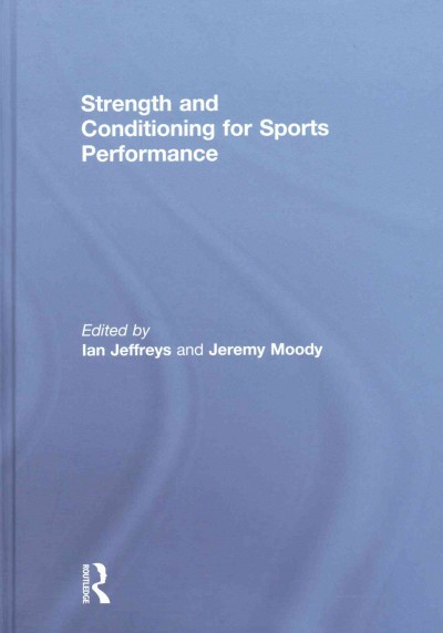 Strength and conditioning for sports performance /