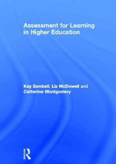 Assessment for learning in higher education /
