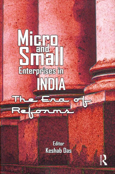 Micro and small enterprises in India:the era of reforms